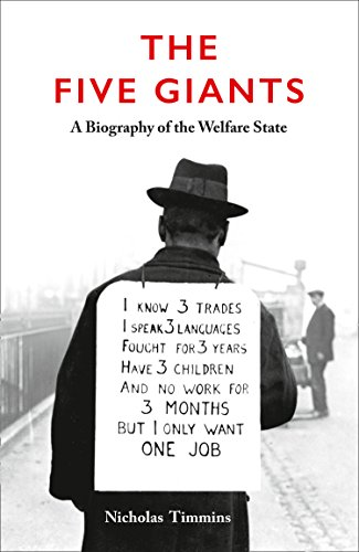 9780007335138: The Five Giants: A Biography of the Welfare State