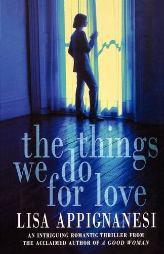 9780007335244: The Things We Do for Love