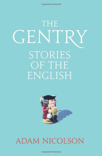 9780007335497: Gentry: Intimate Histories
