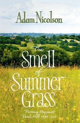 9780007335572: The Smell of Summer Grass
