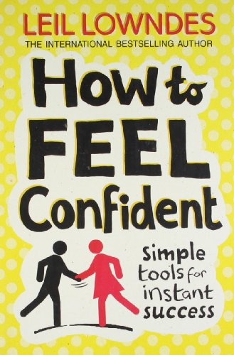 9780007335640: How to Feel Confident: Simple Tools for Instant Confidence