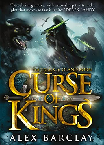 9780007335756: Curse of Kings (The Trials of Oland Born, Book 1)