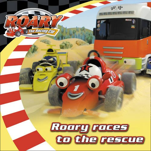 9780007335947: Roary Races to the Rescue (Roary the Racing Car)