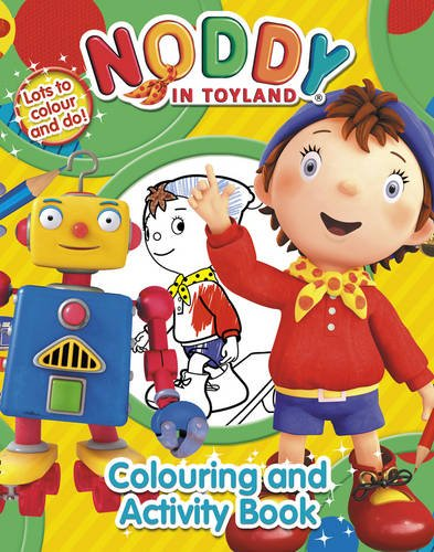 9780007336029: Noddy Colouring and Activity Book (Noddy in Toyland)