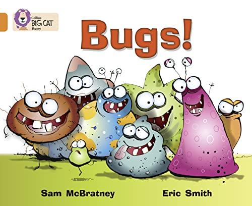 9780007336104: Bugs!: Band 06/Orange (Collins Big Cat)