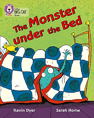 9780007336203: Collins Big Cat - The Monster Under the Bed: Band 11/Lime