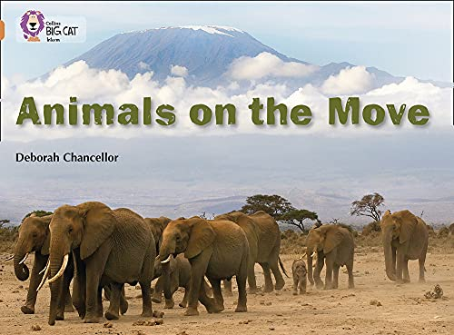 9780007336241: Animals on the Move (Collins Big Cat)