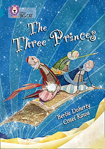 9780007336272: The Three Princes (Collins Big Cat)