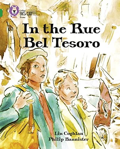 9780007336319: In the Rue Bel Tesoro (Collins Big Cat)