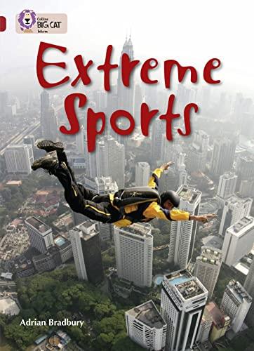 Collins Big Cat - Extreme Sports: Band: Bradbury, Adrian