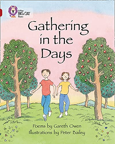 9780007336357: Collins Big Cat - Gathering in the Days: Band 14/Ruby