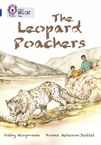 9780007336395: The Leopard Poachers (Collins Big Cat)