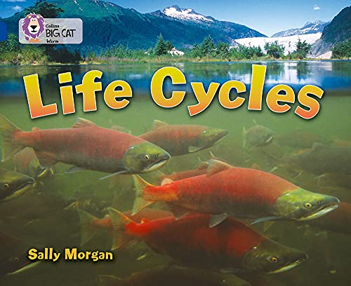 9780007336401: Life Cycles: Band 16/Sapphire (Collins Big Cat)