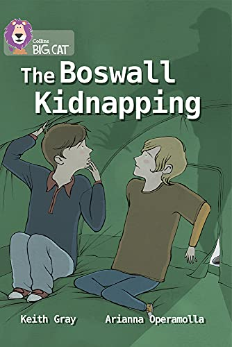 9780007336425: The Boswall Kidnapping (Collins Big Cat)