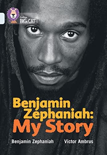 Benjamin Zephaniah: My Story (Collins Big Cat): Zephaniah, Benjamin; Ambrus, Victor