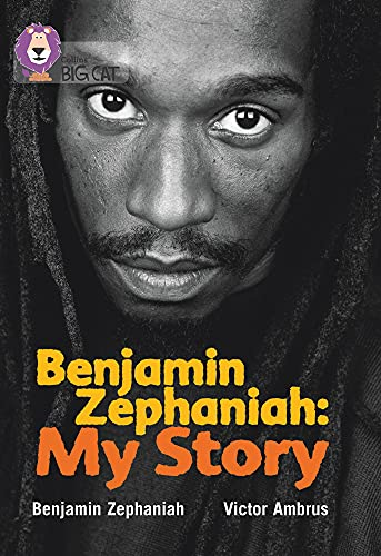 9780007336456: Collins Big Cat - Benjamin Zephaniah: My Story: Band 17/Diamond