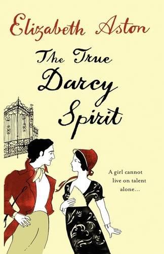 9780007336494: The True Darcy Spirit