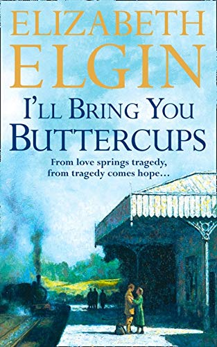 9780007336500: I'll Bring You Buttercups