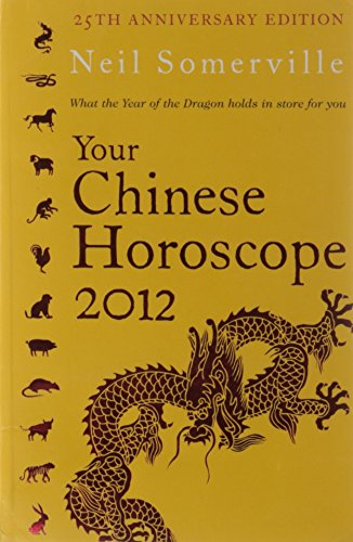 9780007336647: Your Chinese Horoscope 2012: What the Year of the Dragon Holds in Store for You