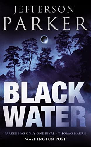 9780007336937: Black Water