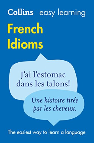 9780007337354: Easy Learning French Idioms (Collins Easy Learning French) (French and English Edition)