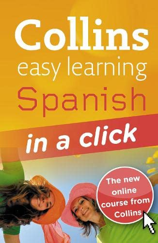 9780007337422: Collins Easy Learning: Spanish in a Click