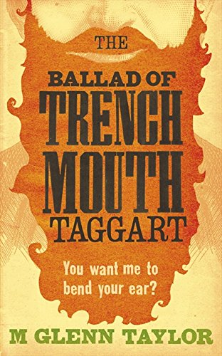 9780007337736: The Ballad of Trenchmouth Taggart