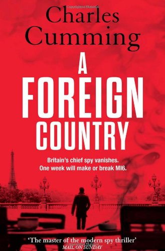 9780007337866: Foreign Country (Thomas Kell Spy Thriller)
