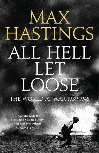 9780007338092: All Hell Let Loose: The World at War 1939-45