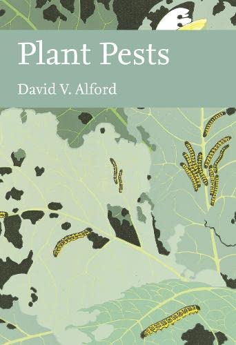 9780007338498: Plant Pests (Collins New Naturalist Library, Book 116)