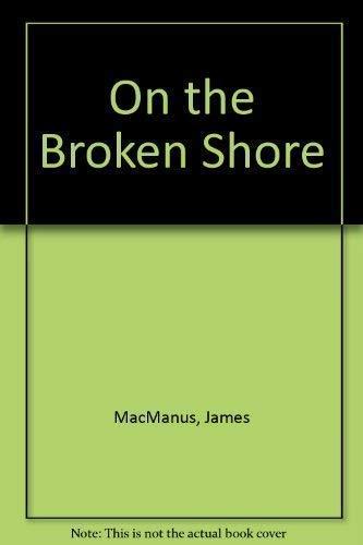 9780007338580: On the Broken Shore