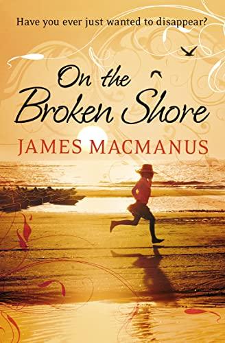 9780007338603: On the Broken Shore