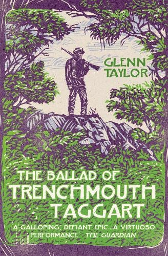 9780007339549: The Ballad of Trenchmouth Taggart