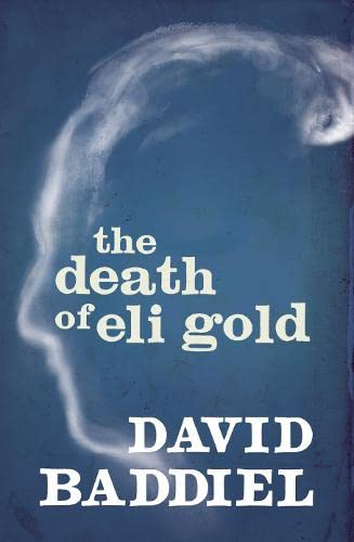 9780007339785: The Death of Eli Gold