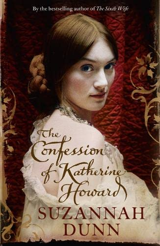9780007340347: The Confession of Katherine Howard