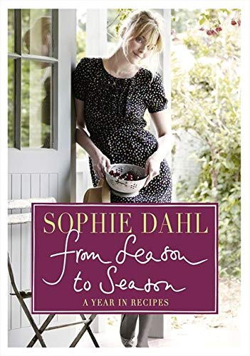 9780007340514: From Season to Season: A Year in Recipes