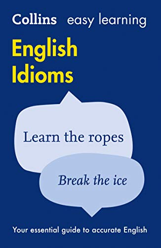 9780007340651: Easy Learning English Idioms (Collins Easy Learning English)