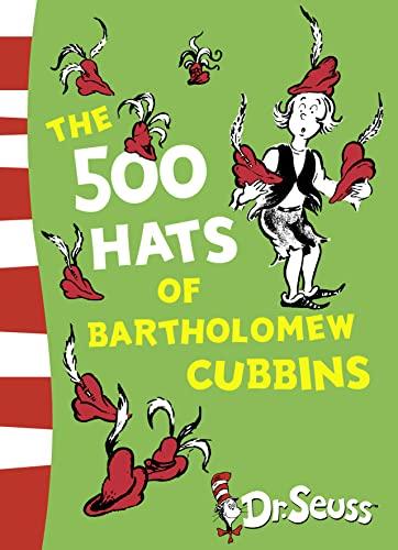 9780007340972: The 500 Hats of Bartholomew Cubbins (Dr. Seuss - Yellow Back Book)