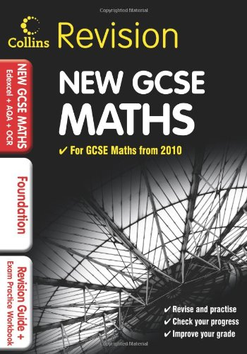 9780007340989: GCSE Maths for Edexcel A+B+AQA B+OCR: Foundation: Revision Guide and Exam Practice Workbook (Collins GCSE Revision)