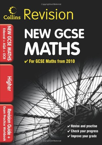 9780007340996: GCSE Maths for Edexcel A+B+AQA B+OCR: Higher: Revision Guide and Exam Practice Workbook (Collins GCSE Revision)