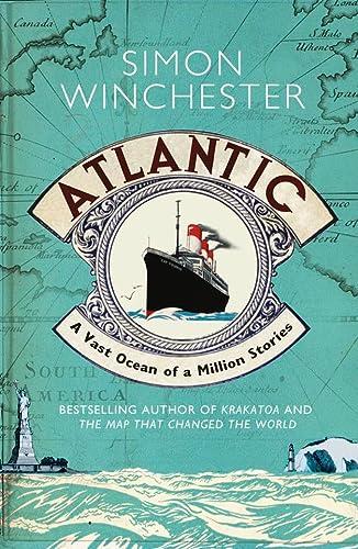 9780007341399: Atlantic: A Vast Ocean of a Million Stories