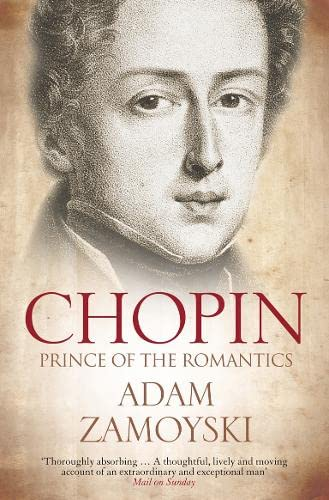 9780007341856: Chopin: Prince of the Romantics