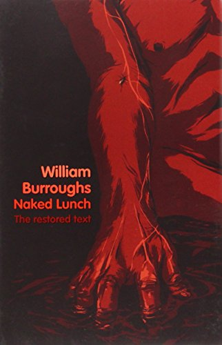 9780007341900: Naked Lunch: The Restored Text