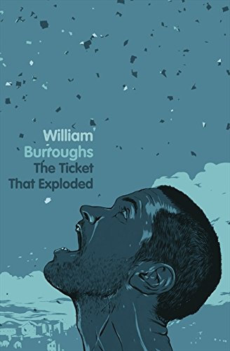 The Ticket That Exploded: Burroughs, William S.
