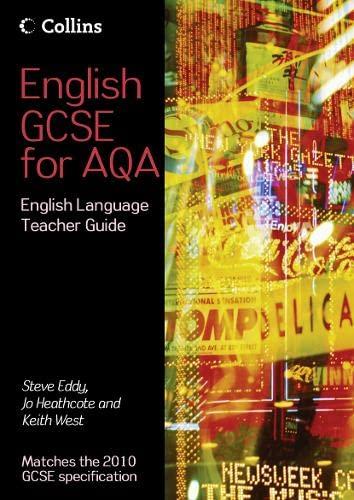 9780007342143: English GCSE for AQA 2010 - English Language Teacher Guide