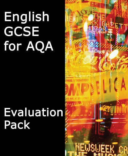 9780007342631: GCSE English for AQA Evaluation Pack (English GCSE for AQA 2010)