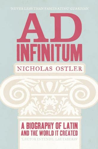 9780007343065: Ad Infinitum: A Biography of Latin