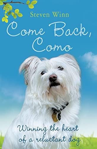 9780007343997: Come Back, Como