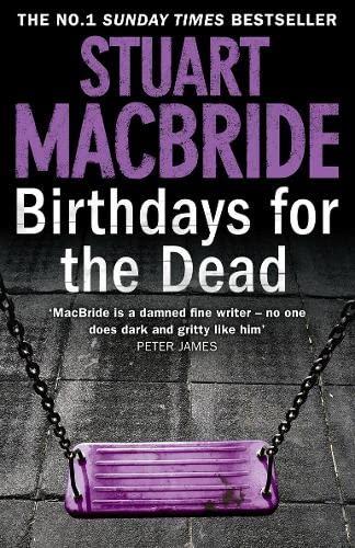 Birthdays for the Dead: MacBride, Stuart