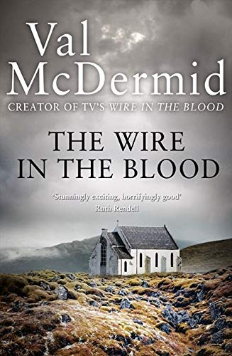 9780007344734: The Wire in the Blood